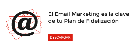 plan de fidelización - email marketing
