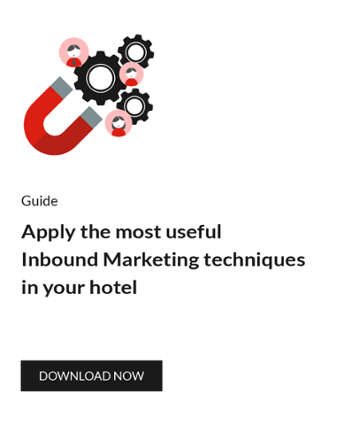 Apply the most useful inbound marketing techniques in your hotel