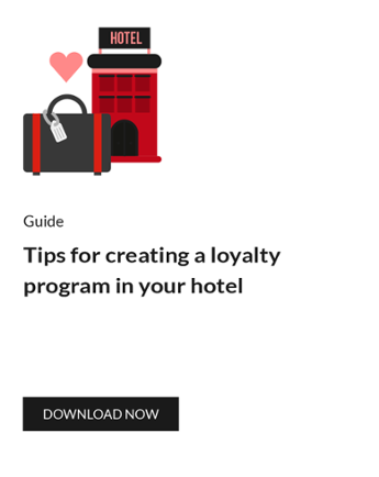 Tips for creating a loyalty program in your hotel