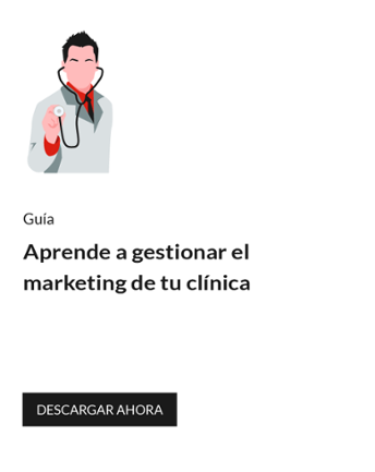 Aprende a gestionar el marketing de tu clinica