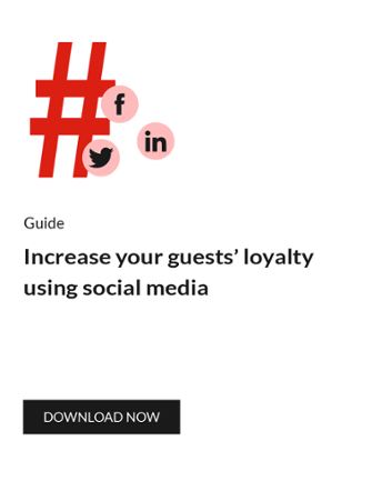 Increase your guest loyalty using social media